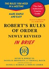 Robert's Rules of Order Newly Revised in Brief